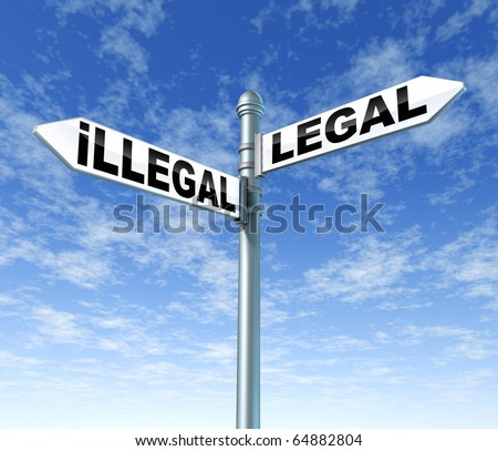 illegal legal law balance courts lawful traffic signpost