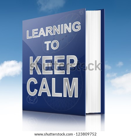 Illustration depicting a book with a keep calm concept title. Sky background.