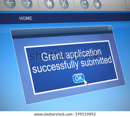 Illustration depicting a computer dialog box with a grants application concept. - stock photo