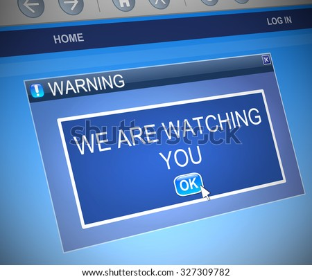 Illustration depicting a computer dialog box with a watching warning concept. - stock photo