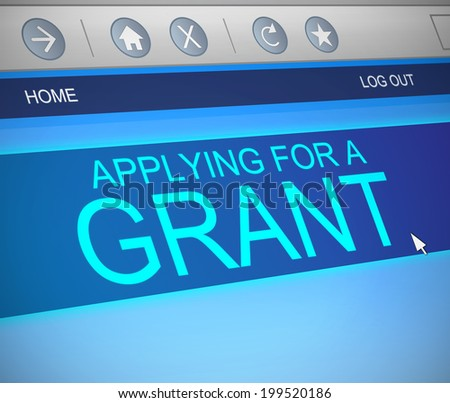 Illustration depicting a computer screen capture with a grants concept. - stock photo