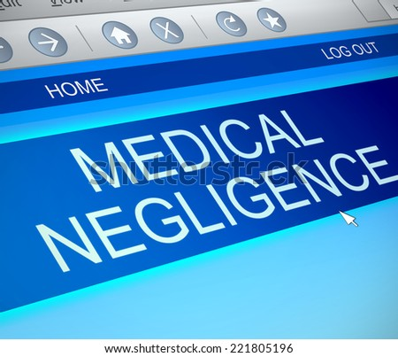 Illustration depicting a computer screen capture with a medical negligence concept. - stock photo