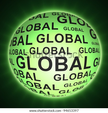 Illustration depicting a glowing green sphere with the words 'global' arranged over the entire shape. Dark background.