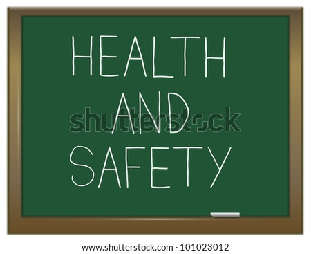Illustration depicting a green chalkboard with the words 'health and safety'. - stock photo
