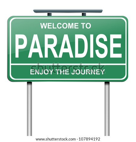 Illustration depicting a green roadsign with a paradise concept. White background.