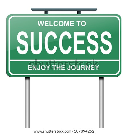 Illustration depicting a green roadsign with a success concept. White background. - stock photo