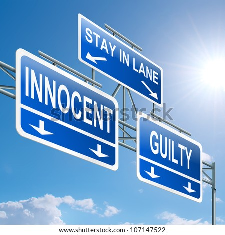 Illustration depicting a highway gantry sign with a innocent or guilty concept. Blue sky background. - stock photo