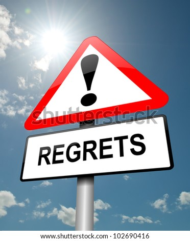 Illustration depicting a red and white triangular warning sign with a regrets concept. Sky background.