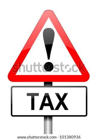 Illustration depicting a red and white triangular warning sign with a tax concept. White background. - stock photo