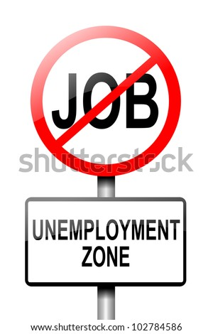 Illustration depicting a road traffic sign with an unemployment concept. White background. - stock photo
