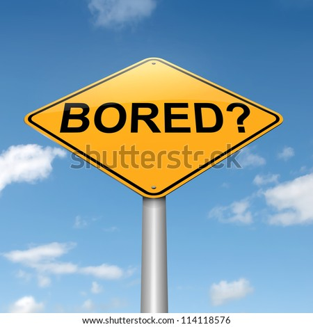 Illustration depicting a roadsign with a bored concept. Sky background.