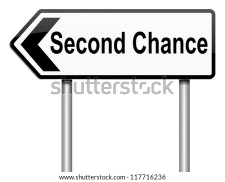 Illustration depicting a roadsign with a second chance concept. White background. - stock photo