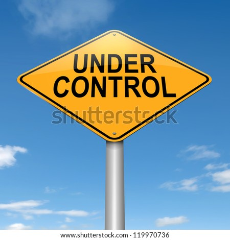 Illustration depicting a roadsign with an under control concept. Sky background.