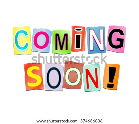 Illustration depicting a set of cut out printed letters arranged to form the words coming soon. - stock photo