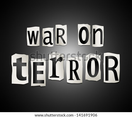 Illustration depicting a set of cut out printed letters arranged to form the words war on terror.