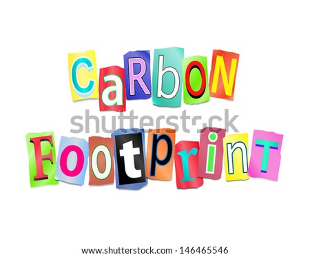 Illustration depicting a set of cut out printed letters formed to arrange the words carbon footprint. - stock photo