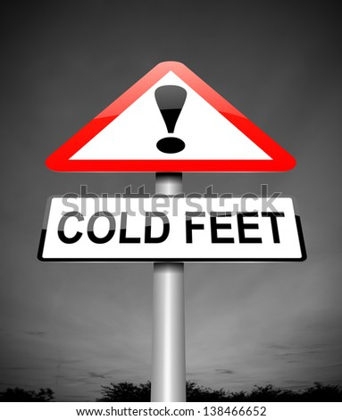 Illustration depicting a sign with a cold feet concept. - stock photo