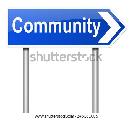 Illustration depicting a sign with a community concept. - stock photo