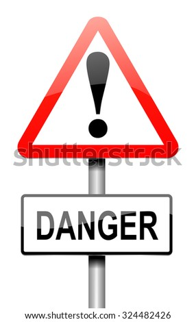 Illustration depicting a sign with a danger concept. - stock photo