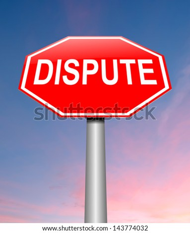 Illustration depicting a sign with a dispute concept. - stock photo