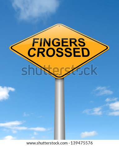 Illustration depicting a sign with a fingers crossed concept.