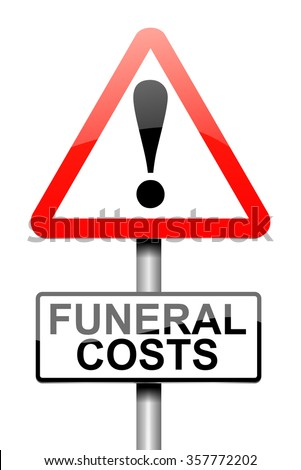 Illustration depicting a sign with a funeral cost concept. - stock photo