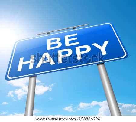Illustration depicting a sign with a happiness concept. - stock photo