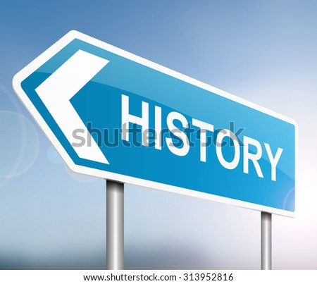 Illustration depicting a sign with a History concept. - stock photo