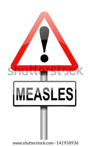 Illustration depicting a sign with a measles concept.