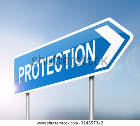 Illustration depicting a sign with a protection concept. - stock photo