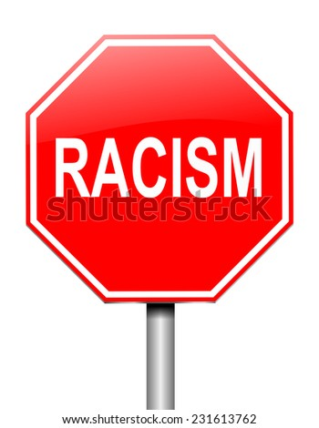 Illustration depicting a sign with a racism concept. - stock photo