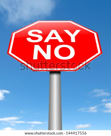 Illustration depicting a sign with a say no concept.