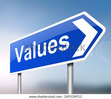 Illustration depicting a sign with a values concept.