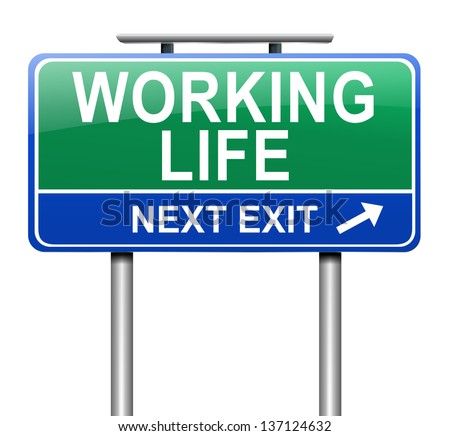Illustration depicting a sign with a working life concept.