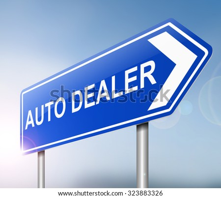 Illustration depicting a sign with an auto dealers concept. - stock photo
