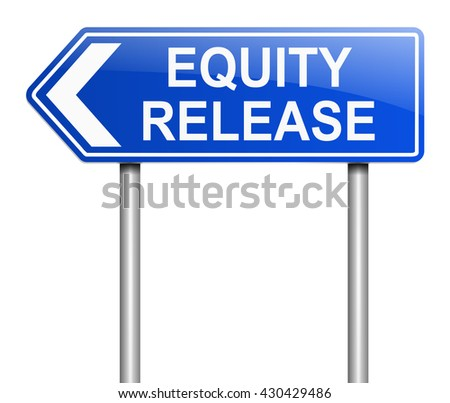Illustration depicting a sign with an equity release concept. - stock photo