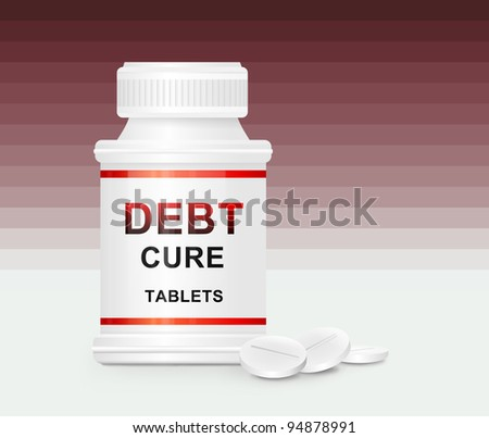 Illustration depicting a single white medication container with the words 'debt cure tablets' on the front with red striped background and a few tablets in the white foreground. - stock photo