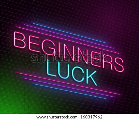 Illustration depicting an illuminated neon sign with a beginners luck concept.