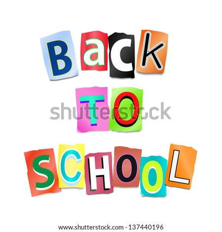 Illustration depicting cutout printed letters arranged to form the words back to school.