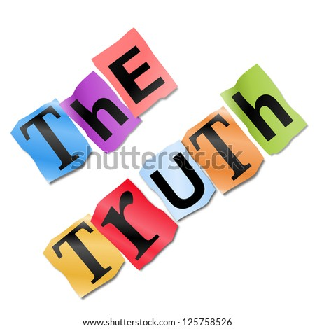 Illustration depicting cutout printed letters arranged to form the words the truth. - stock photo
