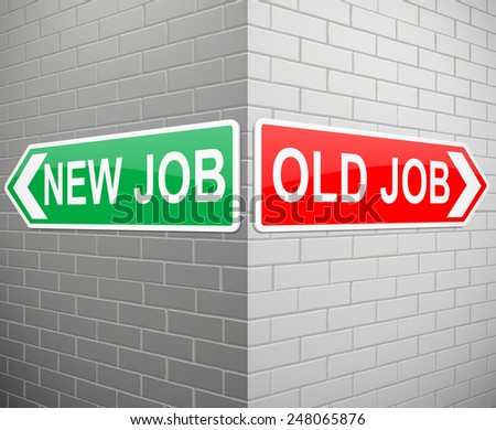 Illustration depicting signs with a new job and old job concept. - stock photo