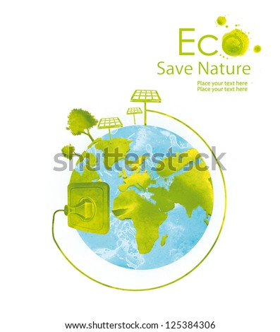 Illustration environmentally friendly planet. Green tree, solar panels and green socket on the world from watercolor stains,isolated on a white background. Think Green. Ecology Concept.