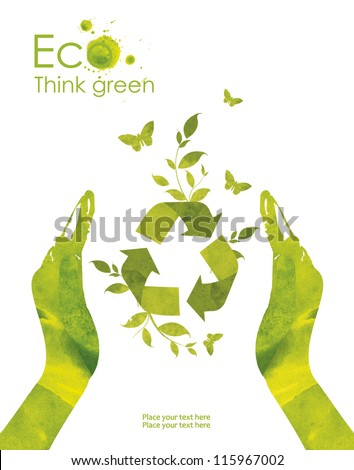 Illustration environmentally friendly planet. Hands and environmental sign recycle, from watercolor stains,isolated on a white background. Think Green. Ecology Concept. - stock photo