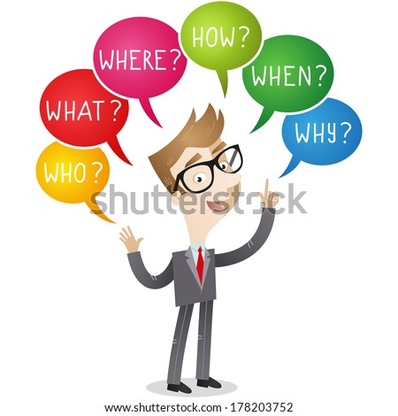 Illustration of a cartoon businessman with colorful speech bubbles asking who, where, what, how, why, when. - stock photo