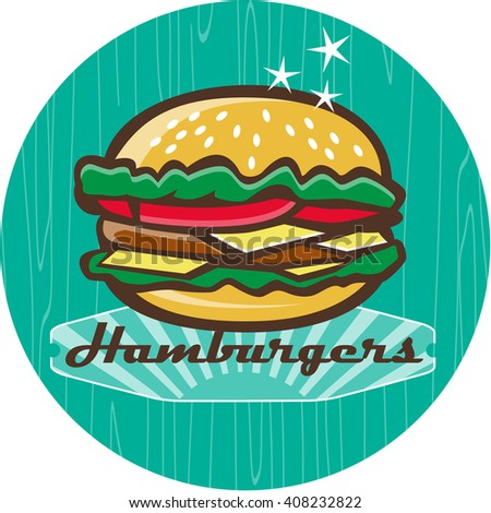 Illustration of a retro 1950s diner style hamburger, burger or cheeseburger with meat patty, lettuce, tomato and cheese slices in bun set inside circle with woodgrain.