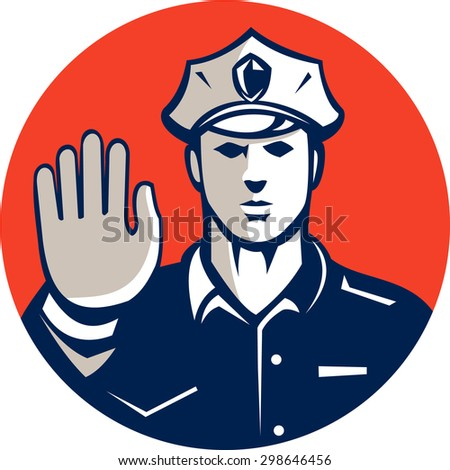 Illustration of a traffic policeman police officer holding hand up stop sign set inside circle done in retro style on isolated background.