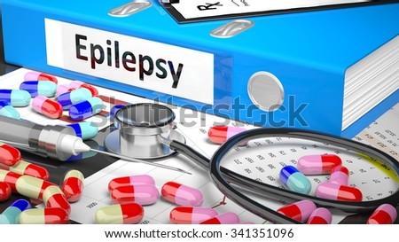 Illustration of doctor's desktop with different pills, capsules, statoscope, syringe, blue folder with label 'Epilepsy' - stock photo