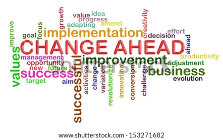 Illustration of wordcloud word tags of change ahead - stock photo