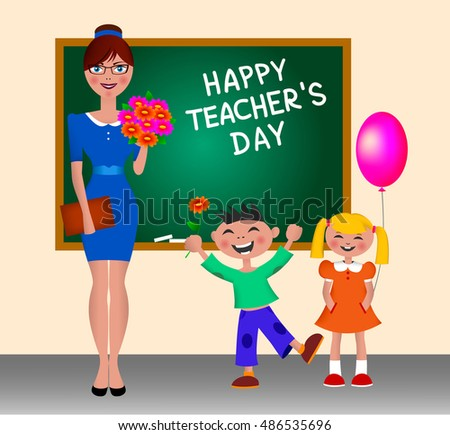 Illustration on Happy Teacher's Day. Children greet teacher. Schoolchildren give flowers teacher. The kids and the teacher standing at the blackboard. Back to school.