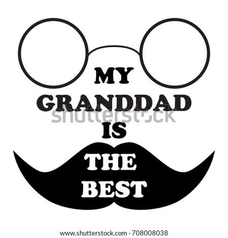 Illustration Inscription My Granddad Best National Stock